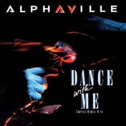 Alphaville ‎– Dance With Me...