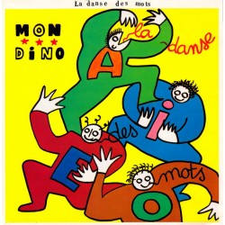 Mon Dino – La Danse Des Mots