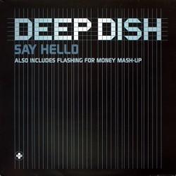 Deep Dish – Say Hello