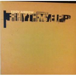 Eddy Airbow – Rhythm EP...