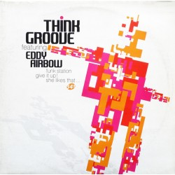 Think Groove ‎– Funk Station