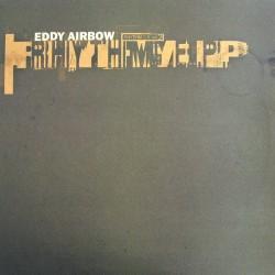 Eddy Airbow – Rhythm E.P....